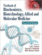 Textbook of Biochemistry, Biotechnology, Allied and Molecular Medicine