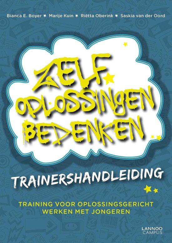 Zelf oplossingen bedenken - Trainershandleiding - Bianca E. Boyer |