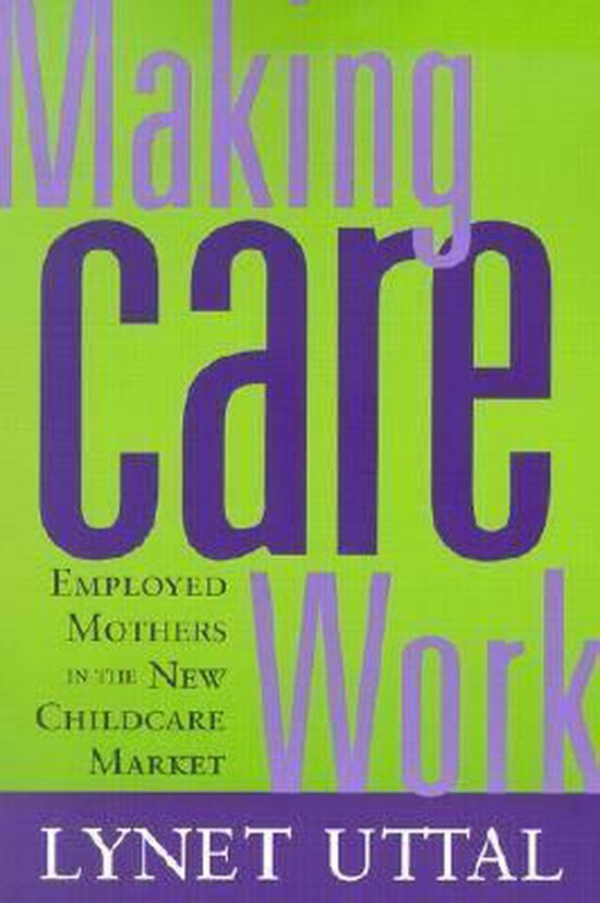 Making Care Work