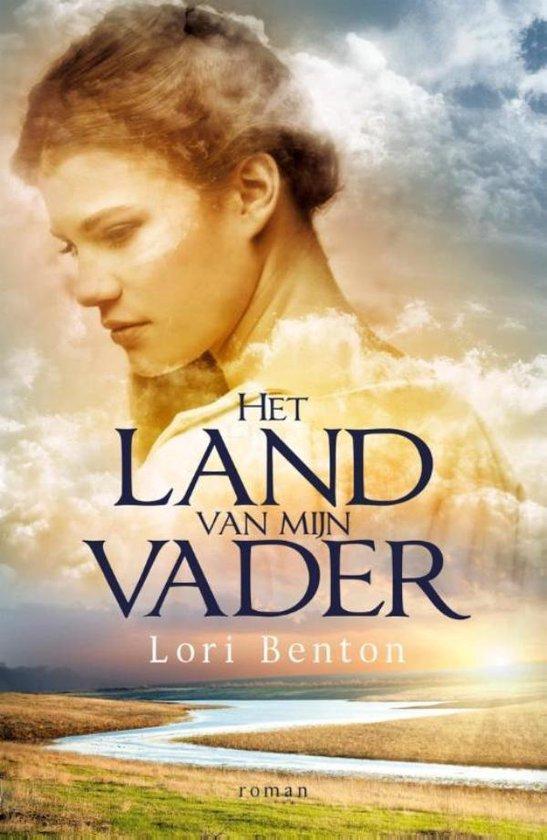 LAND VAN MIJN VADER - Lori Benton |