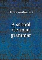 A School German Grammar