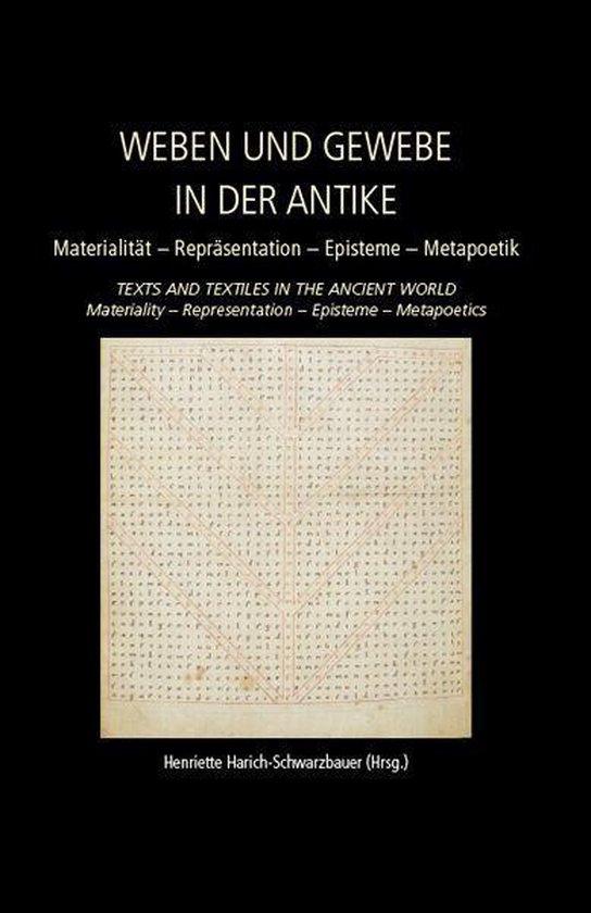 Weaving and Fabric in Antiquity / Weben und Gewebe in der Antike