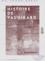 Histoire de Vaugirard - Ancien et moderne