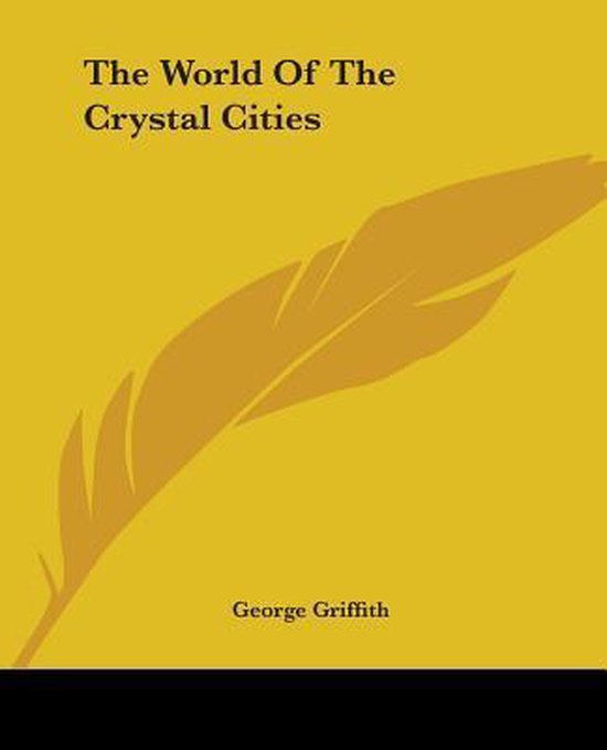 The World Of The Crystal Cities