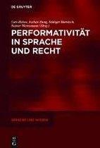 Performativitat in Sprache und Recht
