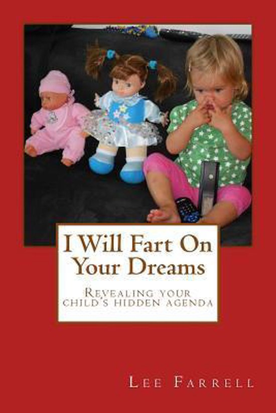 Omslag van I Will Fart on Your Dreams