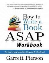 How to Write a Book ASAP Workbook