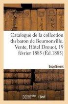 Supplement au catalogue de la collection de M. le baron de Beurnonville