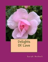 Delights Of Love