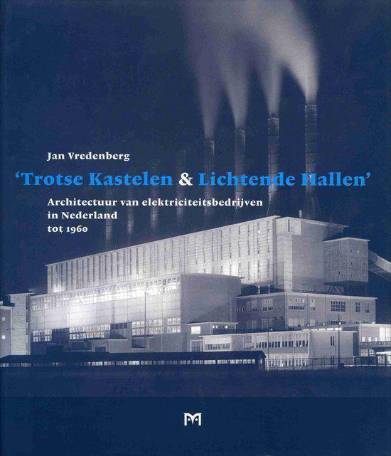 Trotse kastelen en lichtende hallen - J. Vredenberg pdf epub