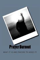Prayer Burnout