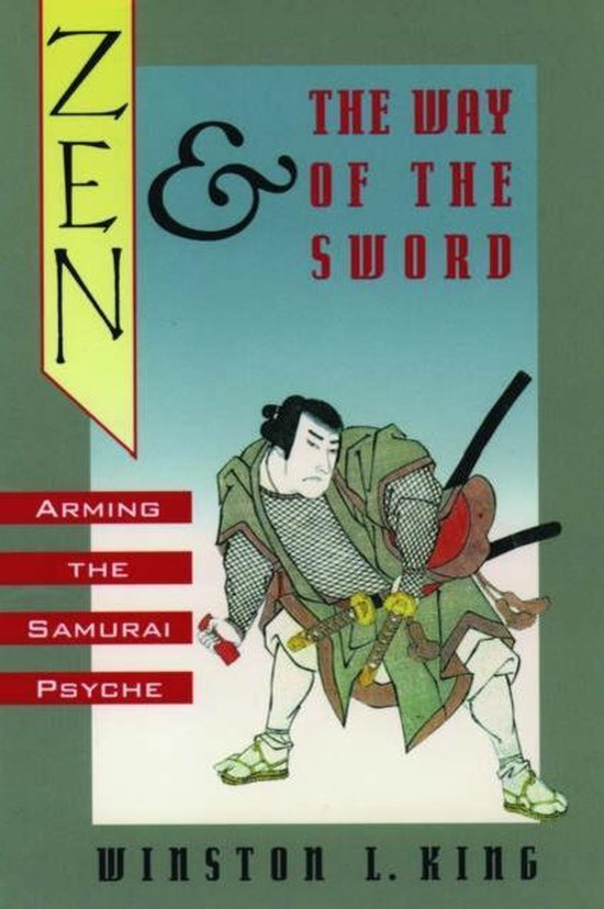 Zen and the Way of the Sword