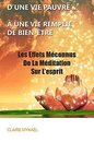 Méditation Pleine Conscience : D'une Vie Pauvre À Une Vie remplie De Bien-Être : Les Effets Méconnus De La Méditation Sur L'esprit