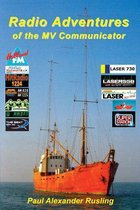 Radio Adventures of the Mv Communicator