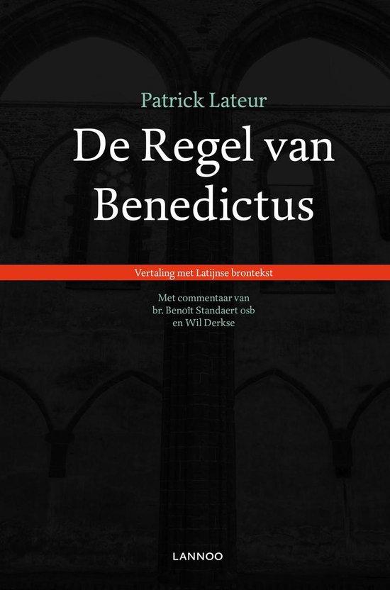 De Regel van Benedictus - Patrick Lateur |