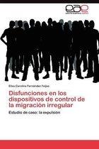 Disfunciones En Los Dispositivos de Control de la Migracion Irregular