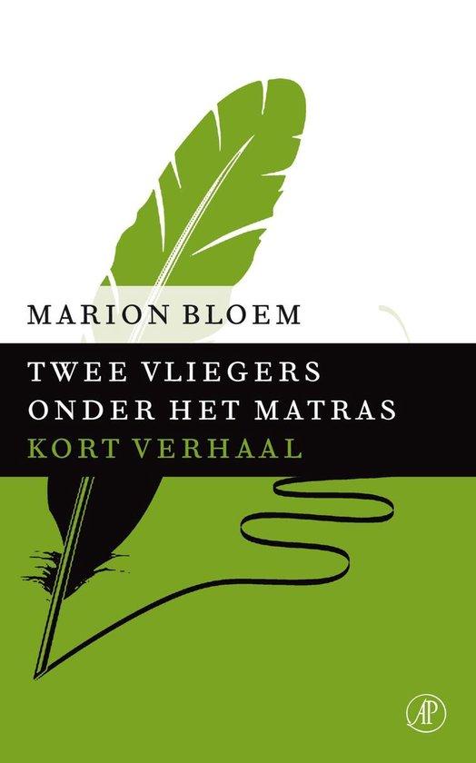Twee vliegers onder het matras - Marion Bloem |