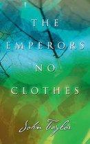 Boek cover The Emperors No Clothes van John Taylor
