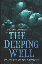 The Deeping Well