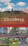 Eltenberg. Een cultuurhistorische wandeling