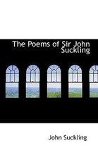 The Poems of Sir John Suckling