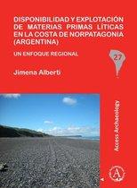 Disponibilidad y explotacion de materias primas liticas en la costa de Norpatagonia (Argentina)