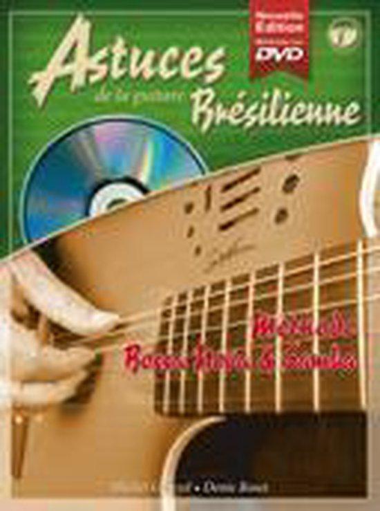 Astuces de la Guitare Bresilienne Vol. 1