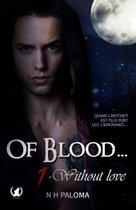 Of Blood - Tome 1