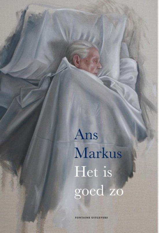 Het is goed zo - Ans Markus |