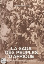 La Saga des peuples d'Afrique