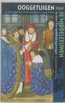 Ooggetuigen van de Middeleeuwen