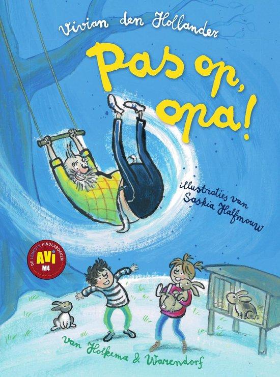Boek cover Pas op, opa! AVI M4 van Vivian den Hollander (Hardcover)