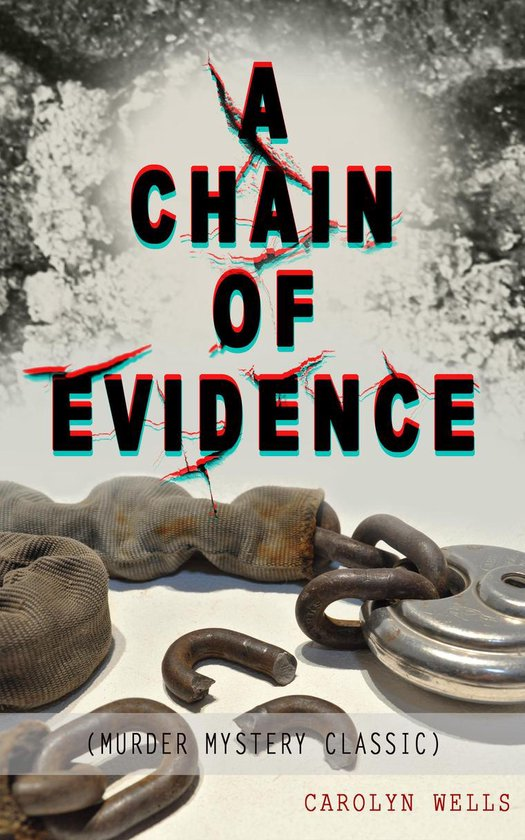 Omslag van A CHAIN OF EVIDENCE (Murder Mystery Classic)