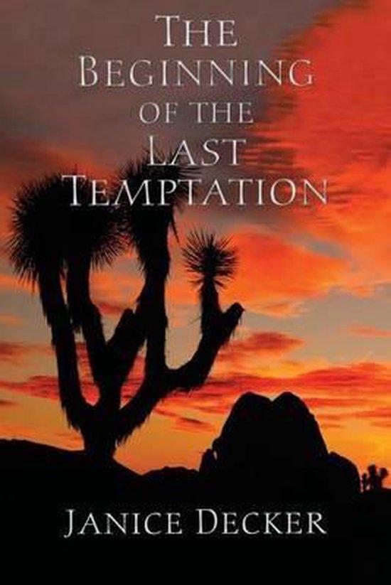 The Beginning of the Last Temptation