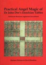 Practical Angel Magic Of Dr John Dee's Enochian Tables