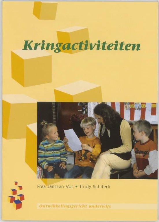 Ontwikkelingsgericht onderwijs - Kringactiviteiten - F. Janssen-Vos |