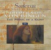 Hildegard von Bingen: The Music of a Saint