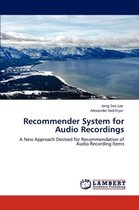 Recommender System for Audio Recordings