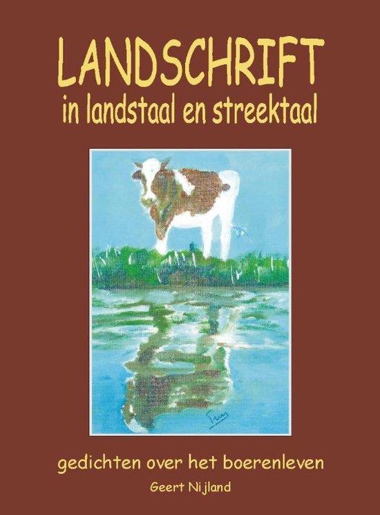 Landschrift in landstaal en streektaal