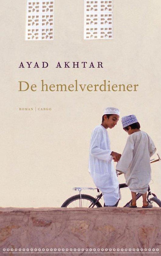 De hemelverdiener - Ayad Akhtar |