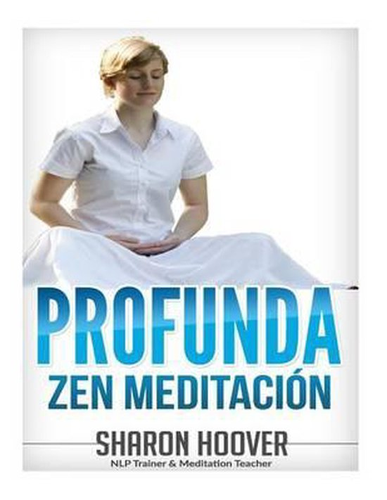 Profunda Zen Meditaci n