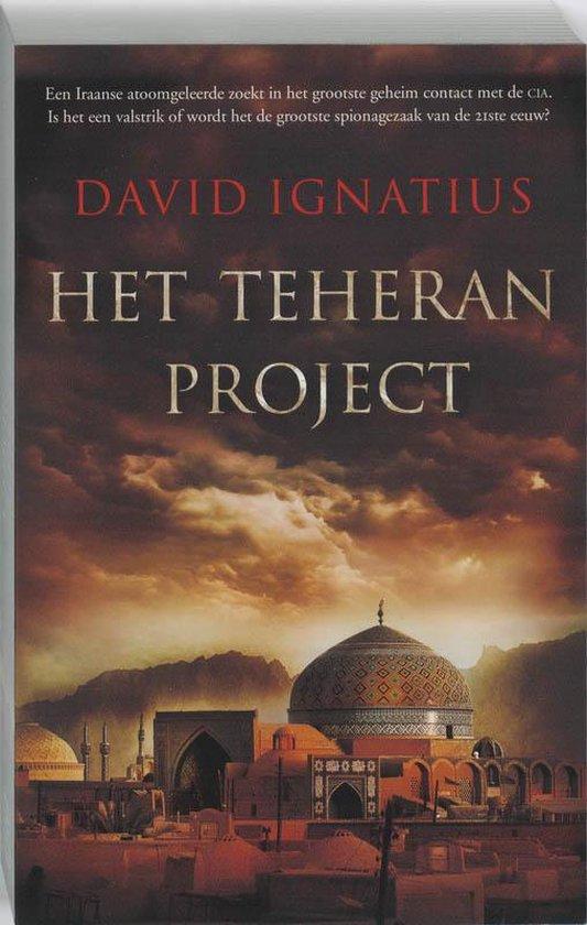 Het Teheran project - David Ignatius |