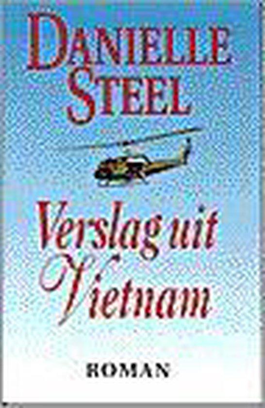 Verslag uit vietnam - Danielle Steel |