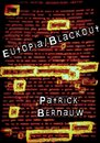 (E)Utopia Podcast 2 - Eutopia/Blackout