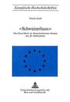 -Schweizerhaus-