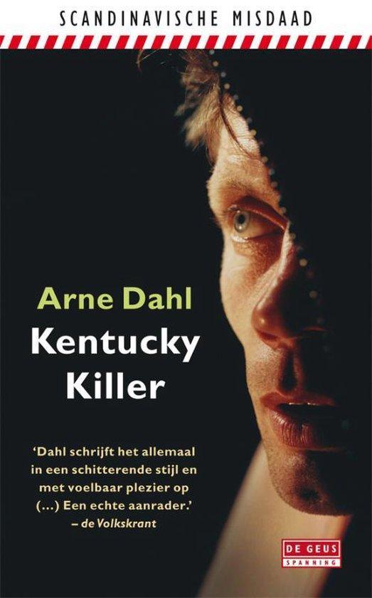 Kentucky Killer / druk Heruitgave - Arne Dahl | Fthsonline.com