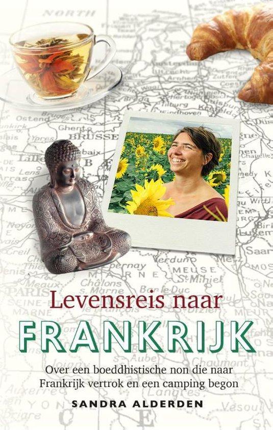 Levensreis naar Frankrijk - Sandra Alderden |