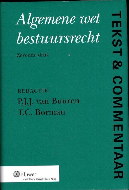 Algemene Wet Bestuursrecht - T.C. Borman  