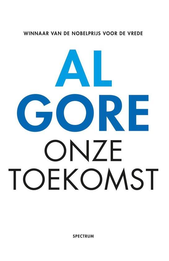 Onze toekomst - Al Gore |