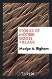 Stories of Mother Goose Village